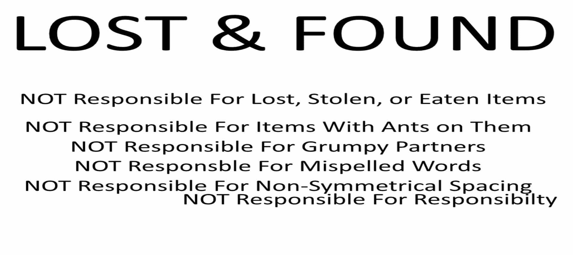 Humorous Lost & Found sign in black and white