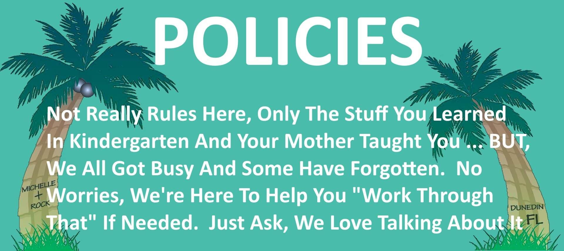Teal background with palm trees and wording about the Policies page.