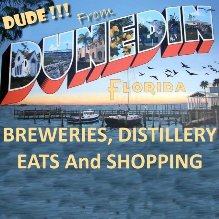 Postcard of DunedIn Florida with breweries, distillery, eats and shopping in yellow