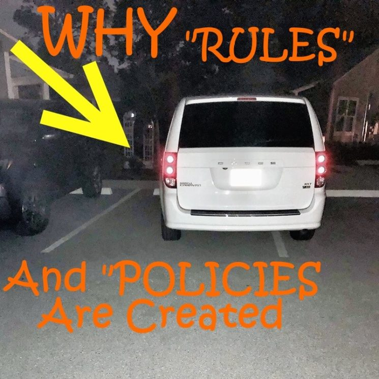 Backend of a minivan with text: Why rules and policies are created